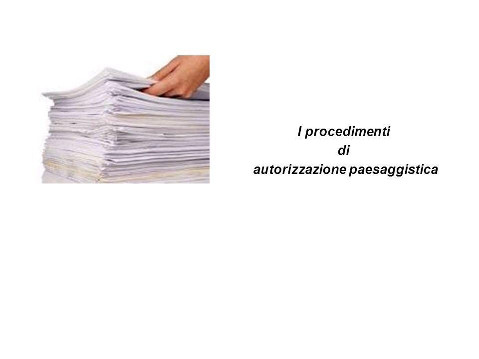 I procedimenti di autorizzazione paesaggistica