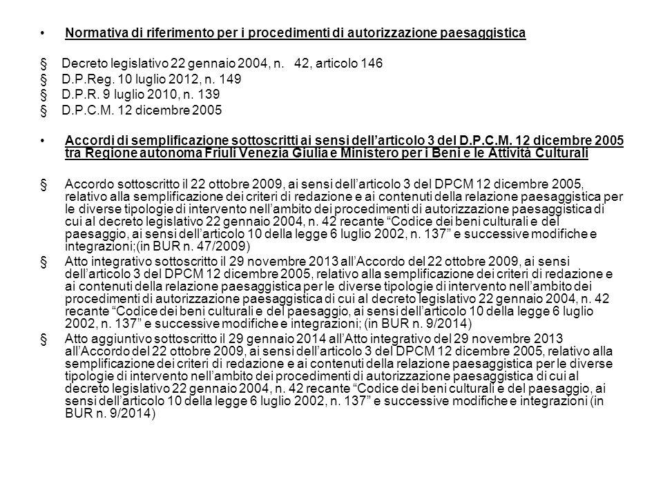 Normativa di riferimento per i procedimenti di autorizzazione paesaggistica § Decreto legislativo 22 gennaio 2004, n.