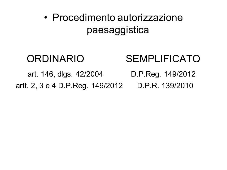 Procedimento autorizzazione paesaggistica ORDINARIO SEMPLIFICATO art.