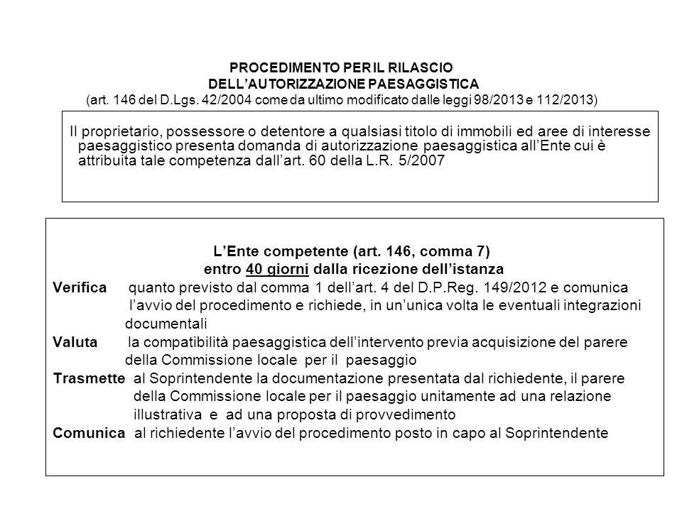 PROCEDIMENTO PER IL RILASCIO DELL'AUTORIZZAZIONE PAESAGGISTICA (art.