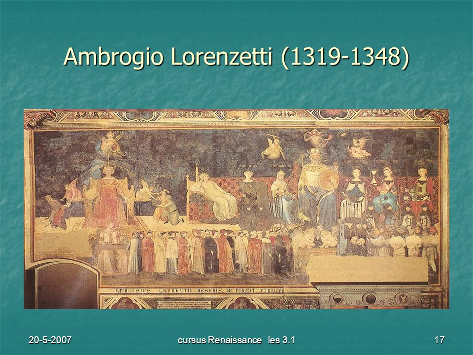 20-5-2007cursus Renaissance les 3.117 Ambrogio Lorenzetti (1319-1348)