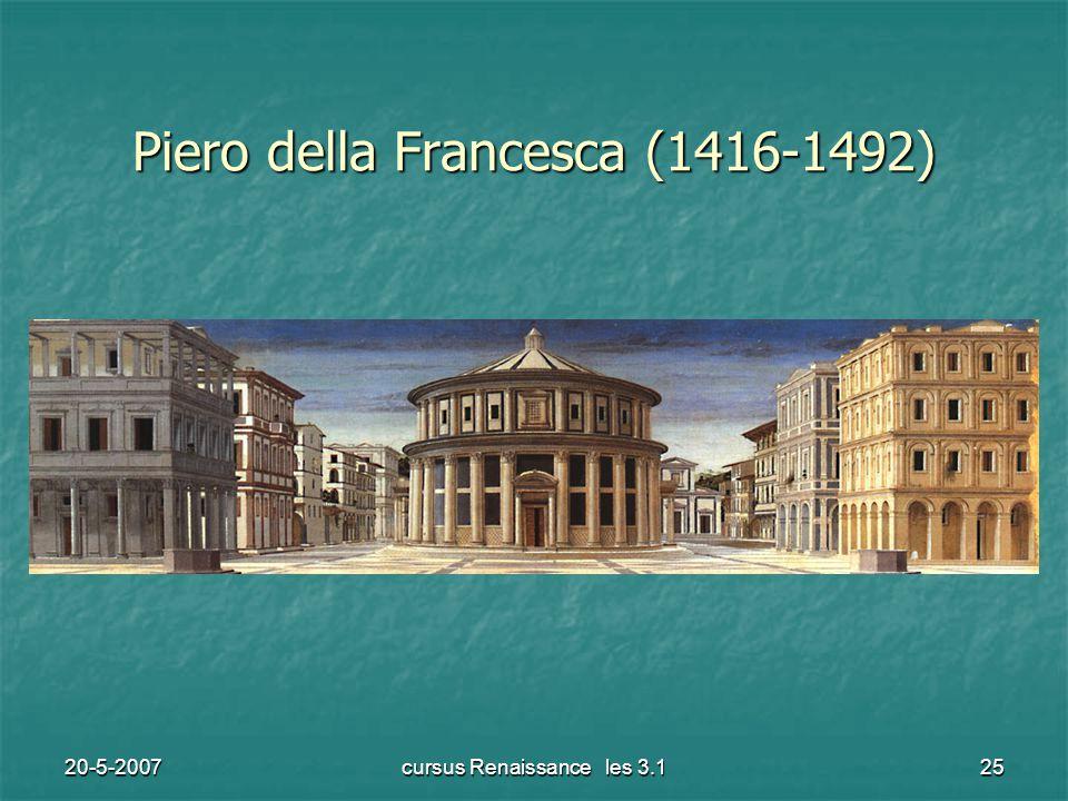 20-5-2007cursus Renaissance les 3.125 Piero della Francesca (1416-1492)