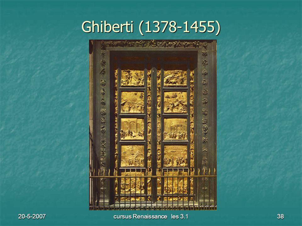 20-5-2007cursus Renaissance les 3.138 Ghiberti (1378-1455)