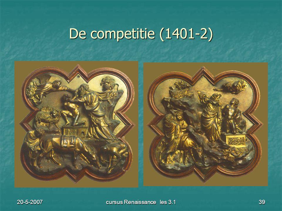 20-5-2007cursus Renaissance les 3.139 De competitie (1401-2)