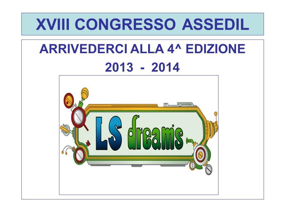 ARRIVEDERCI ALLA 4^ EDIZIONE 2013 - 2014