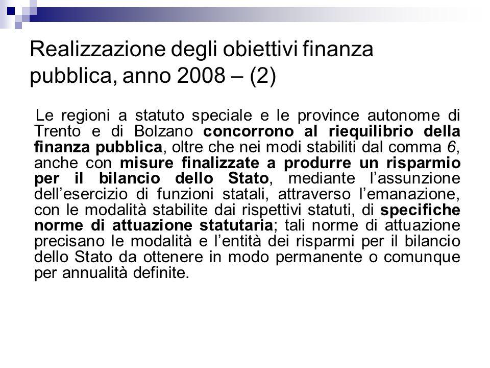 Realizzazione degli obiettivi finanza pubblica, anno 2008 – (2) Le regioni a statuto speciale e le province autonome di Trento e di Bolzano concorrono
