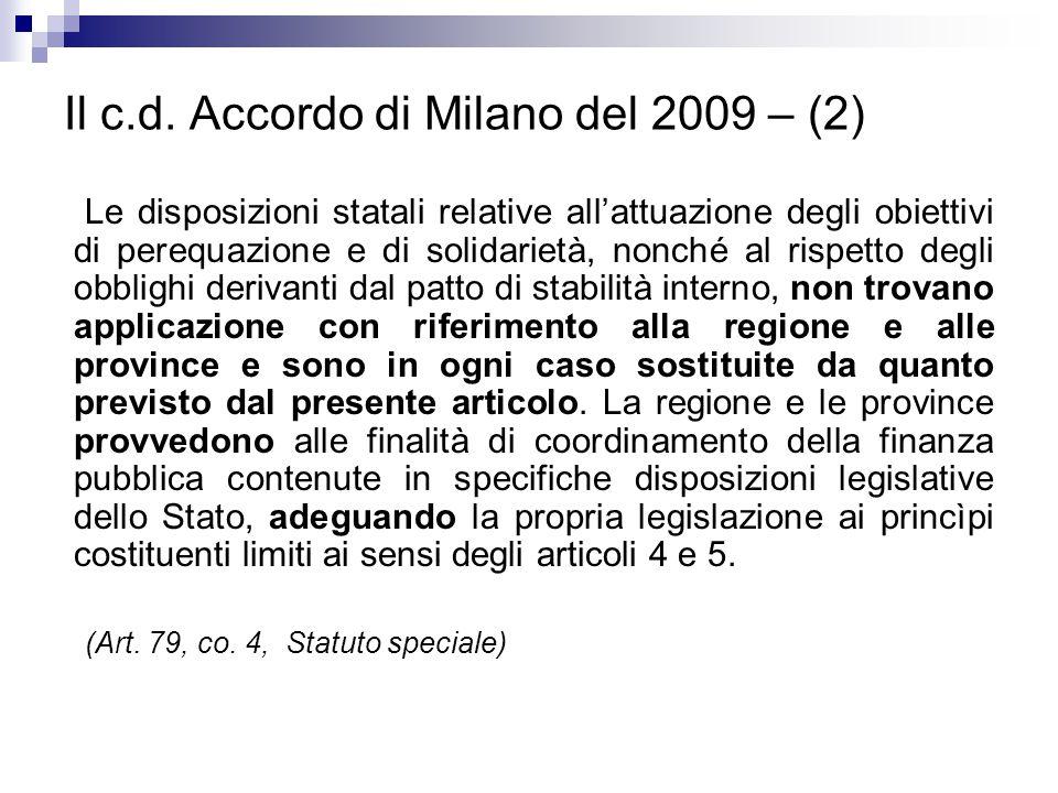 Il c.d. Accordo di Milano del 2009 – (2) Le disposizioni statali relative all'attuazione degli obiettivi di perequazione e di solidarietà, nonché al r
