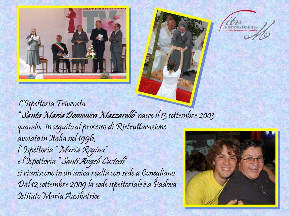 """L'Ispettoria Triveneta """"Santa Maria Domenica Mazzarello"""" nasce il 13 settembre 2003 quando, in seguito al processo di Ristrutturazione avviato in Ital"""