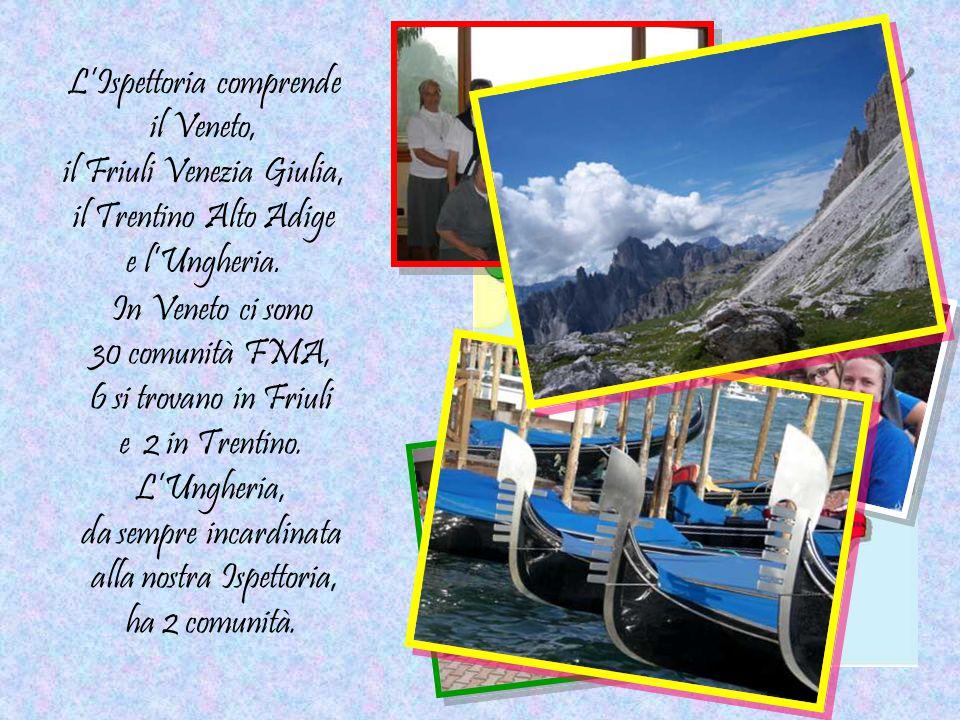 L'Ispettoria comprende il Veneto, il Friuli Venezia Giulia, il Trentino Alto Adige e l'Ungheria. In Veneto ci sono 30 comunità FMA, 6 si trovano in Fr