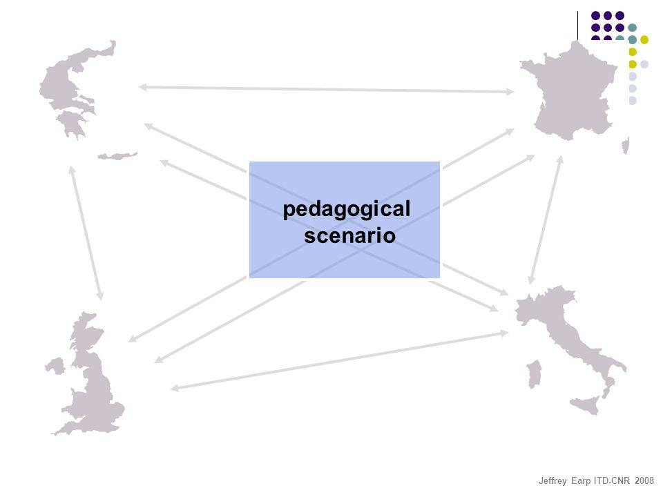 Jeffrey Earp ITD-CNR 2008 pedagogical scenario