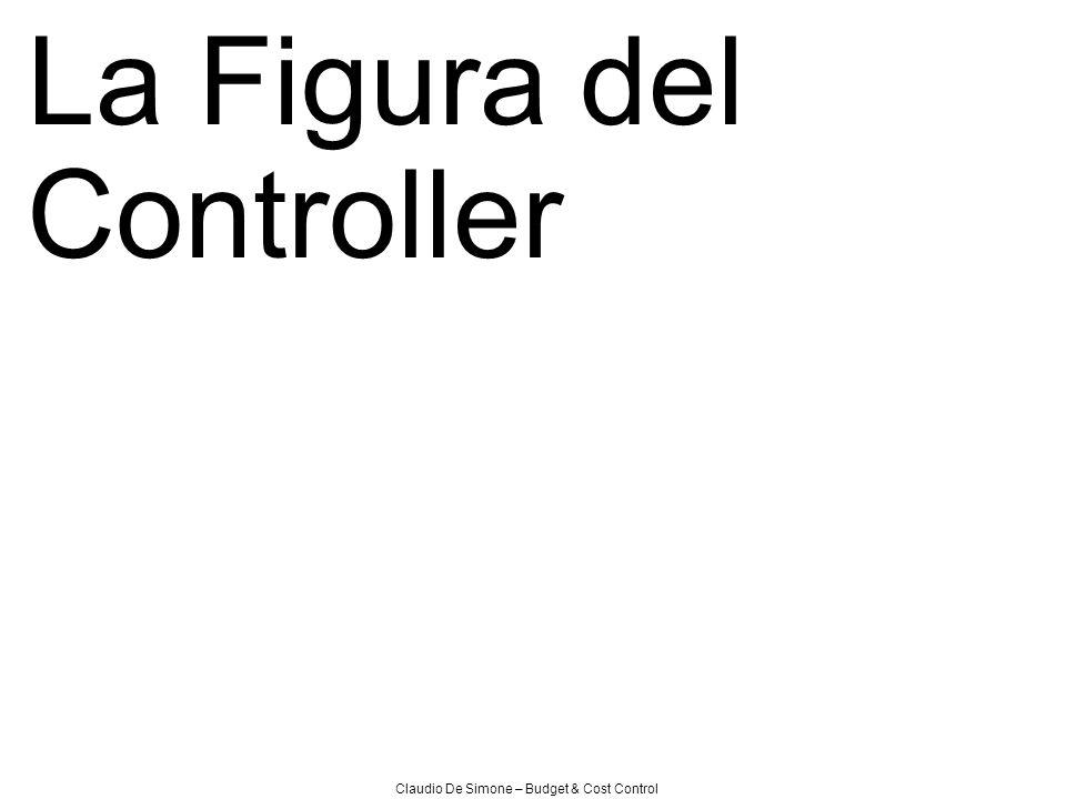 Claudio De Simone – Budget & Cost Control La Figura del Controller