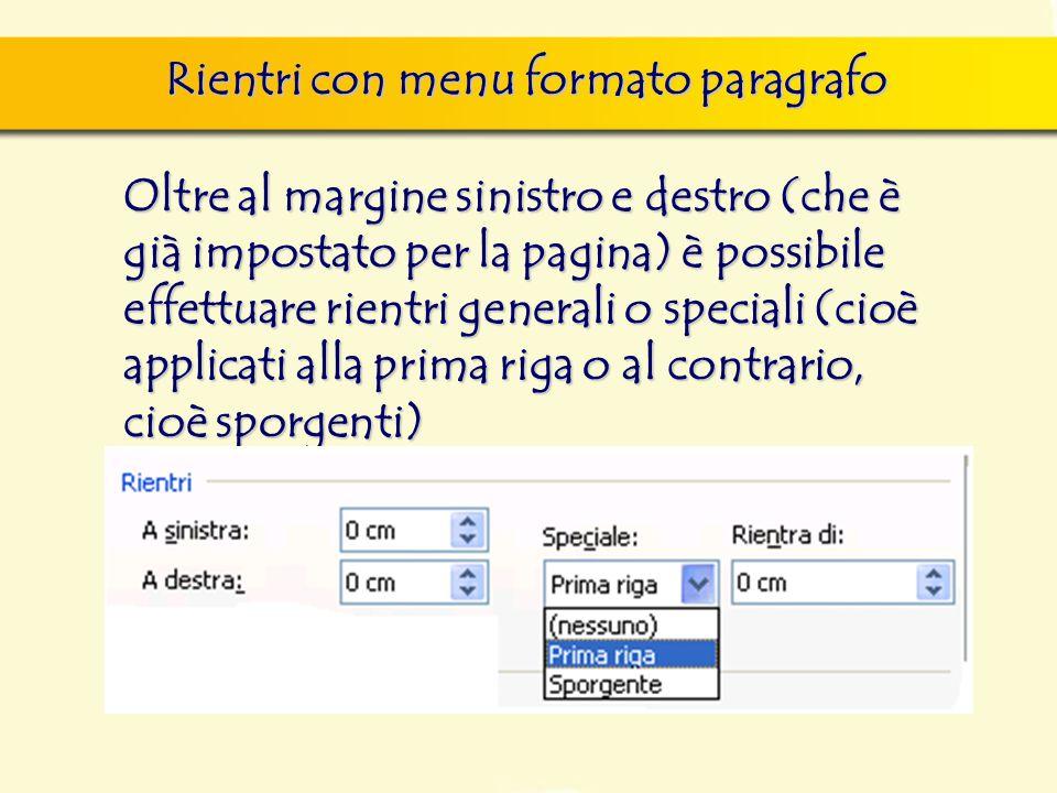 Rientri con menu formato paragrafo finestra di dialogo Nuovo, nella quale si può scegliere sia il documento vuoto, sia un altro documento tipo, da sce