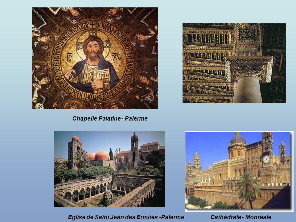 Chapelle Palatine - Palerme Eglise de Saint Jean des Ermites -PalermeCathédrale - Monreale