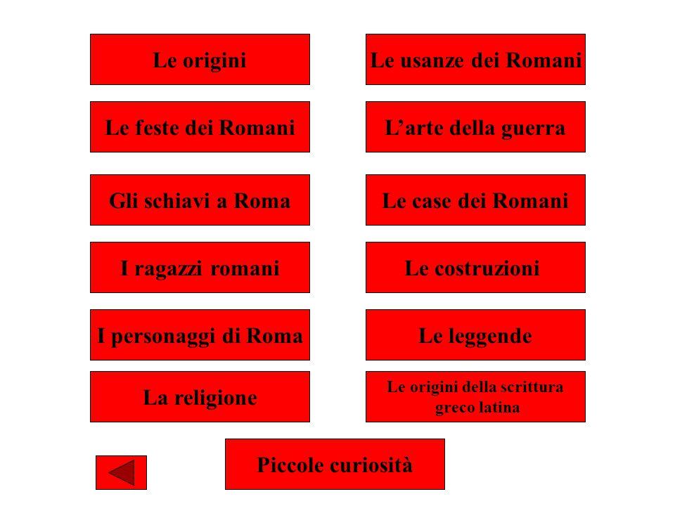 LA CASA DEI POVERI I poveri romani vivevano in stanzucce disopra dalle botteghe, o in locali presi in affitto, in casamenti popolari, simili ai palazzi condominiali.