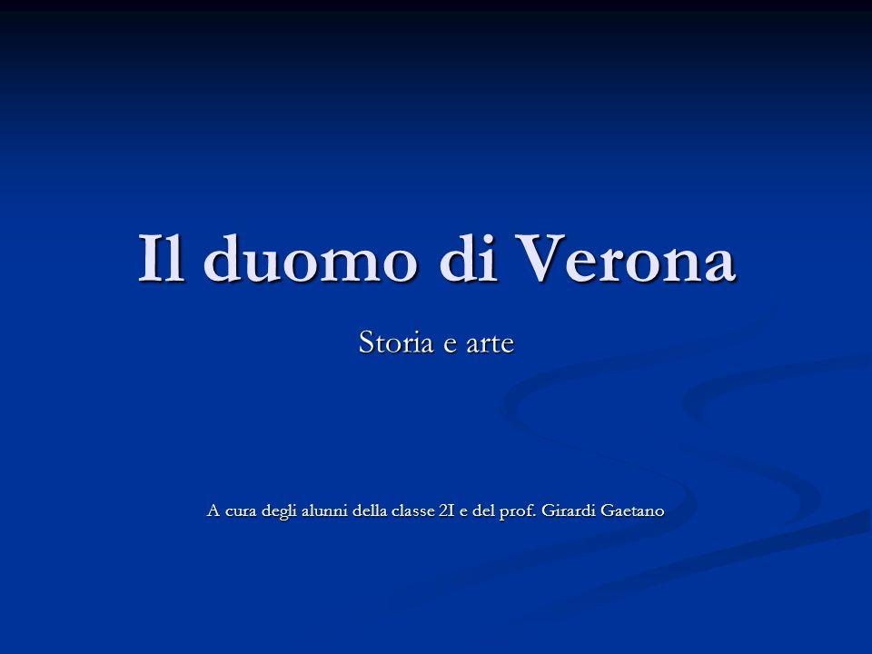 Gli inizi della Chiesa a Verona Verona è tra le poche sedi episcopali dell'Italia settentrionale che possano vantare un'origine anteriore al IV° secolo.