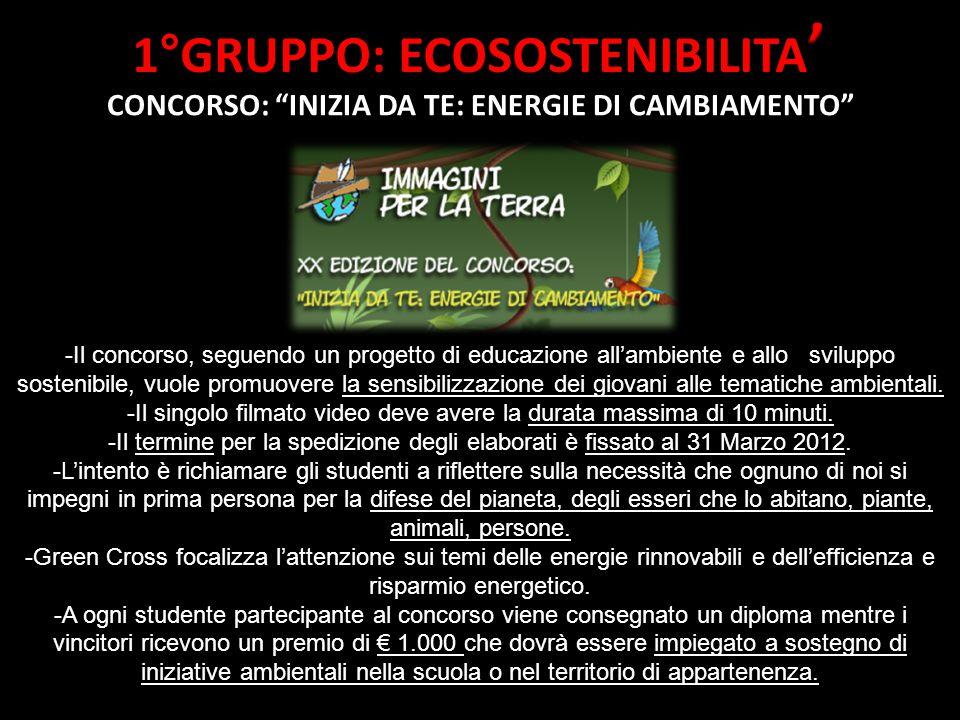 CONCORSO: INIZIA DA TE: ENERGIE DI CAMBIAMENTO -Il concorso, seguendo un progetto di educazione all'ambiente e allo sviluppo sostenibile, vuole promuovere la sensibilizzazione dei giovani alle tematiche ambientali.