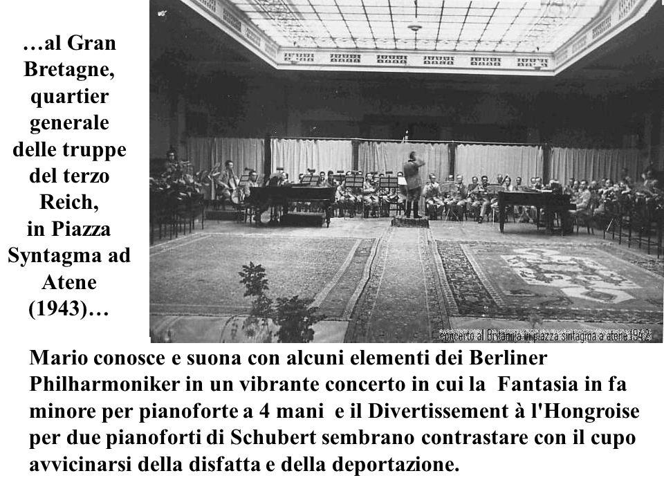 …al Gran Bretagne, quartier generale delle truppe del terzo Reich, in Piazza Syntagma ad Atene (1943)… Mario conosce e suona con alcuni elementi dei B