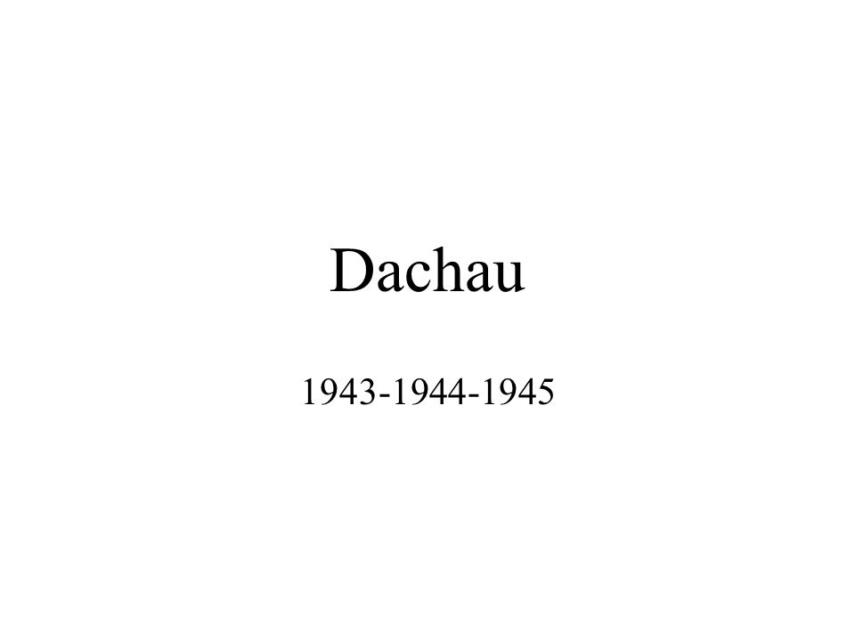Dachau 1943-1944-1945