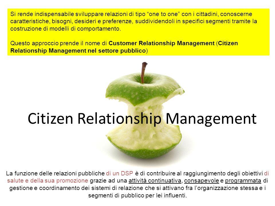 """Si rende indispensabile sviluppare relazioni di tipo """"one to one"""" con i cittadini, conoscerne caratteristiche, bisogni, desideri e preferenze, suddivi"""