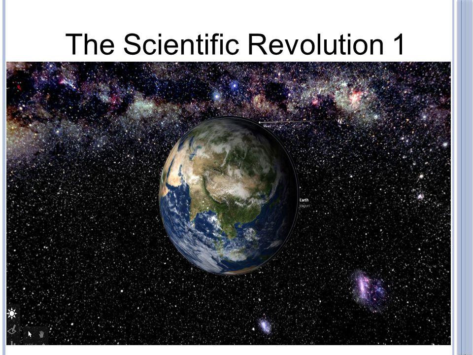 The Scientific Revolution 1