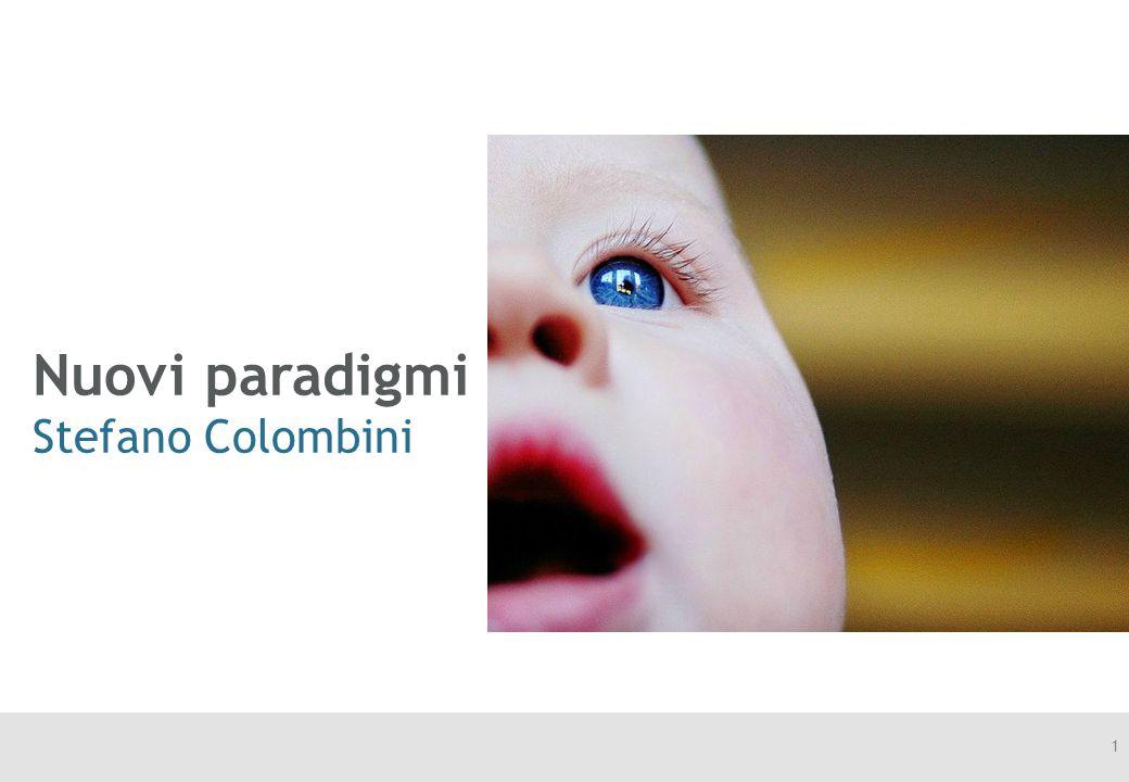 Nuovi paradigmi Stefano Colombini 1