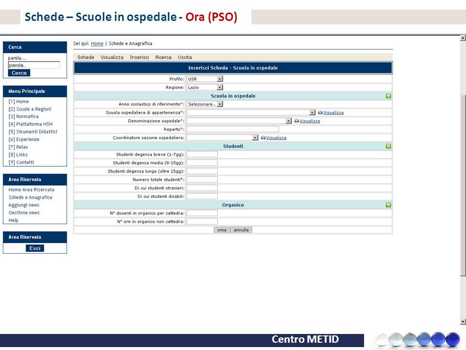 Centro METID Schede – Scuole in ospedale - Ora (PSO)