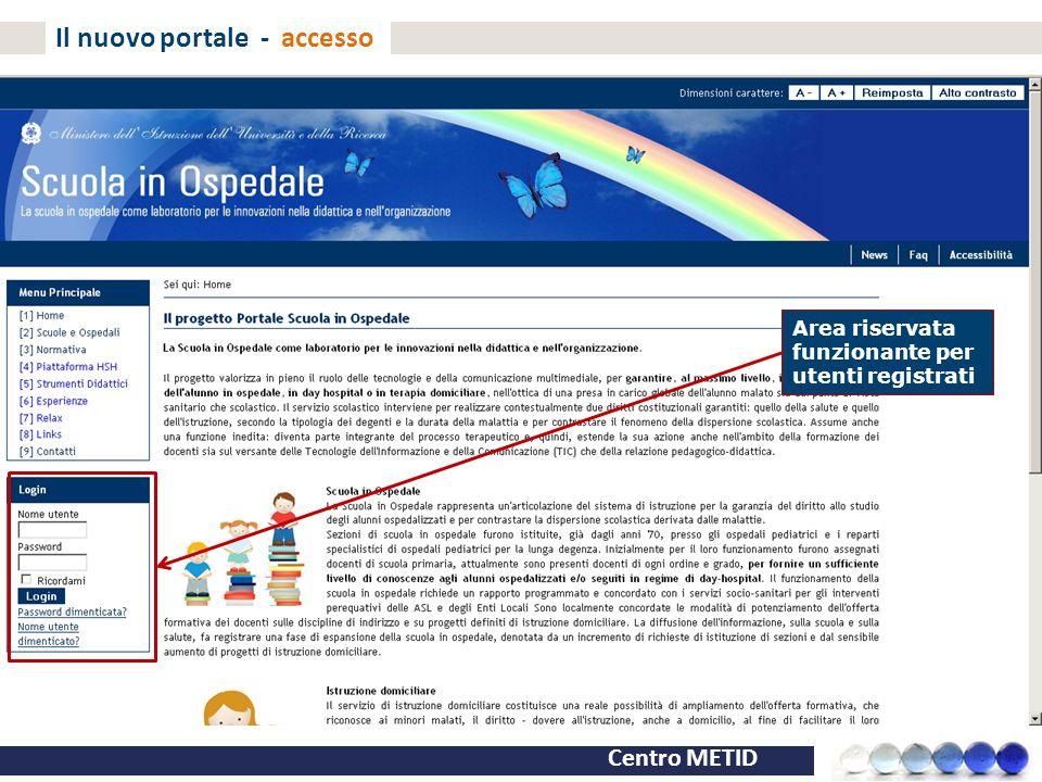 Centro METID Il nuovo portale - accesso Area riservata funzionante per utenti registrati