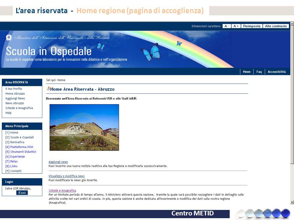 Centro METID L'area riservata - Home regione (pagina di accoglienza)