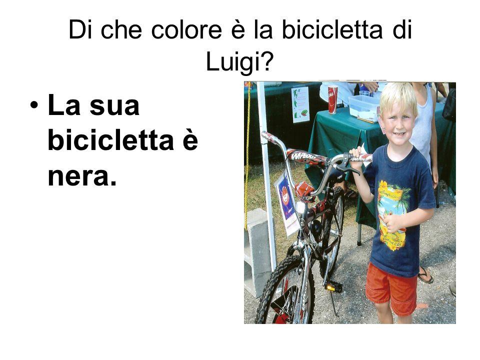 Di che colore è la bicicletta di Luigi? La sua bicicletta è nera.