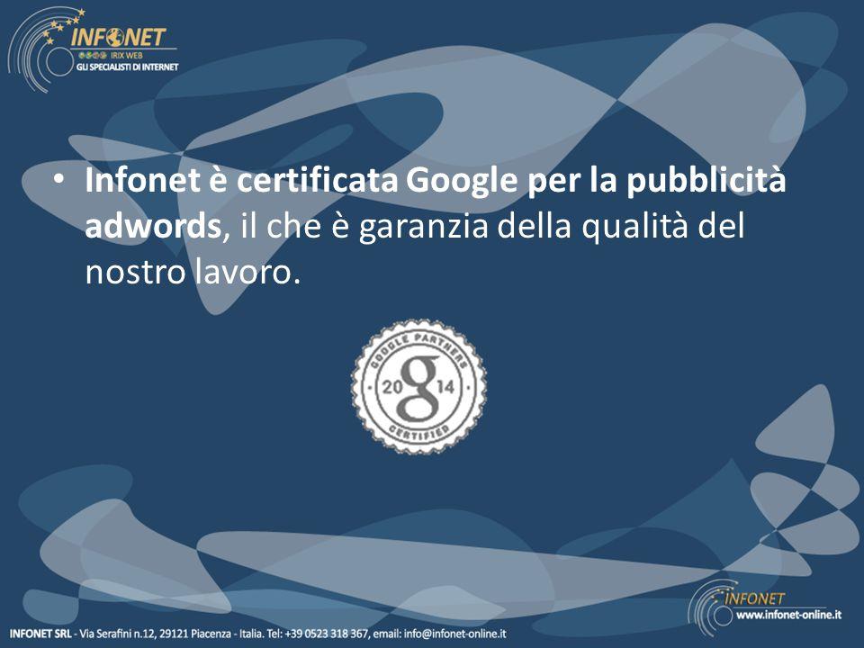 Infonet offre Per lo startup: startup della tua campagna pubblicitaria su Google attivazione del tracciamento delle conversioni (**) monitoraggio della tua campagna pubblicitaria (*) il tutto a soli 249 €.
