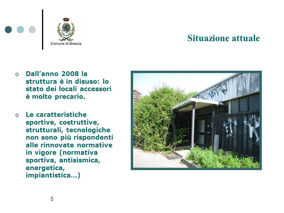 5 Dall'anno 2008 la struttura è in disuso: lo stato dei locali accessori è molto precario. Le caratteristiche sportive, costruttive, strutturali, tecn