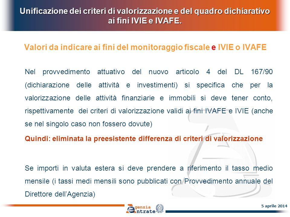 Ravvedimento e sanzioni Impatto delle nuove misure sanzionatorie 6 maggio 2014 Abolizione dell'obbligo dichiarativo dei trasferimento da e verso l'estero e delle relative sanzioni.