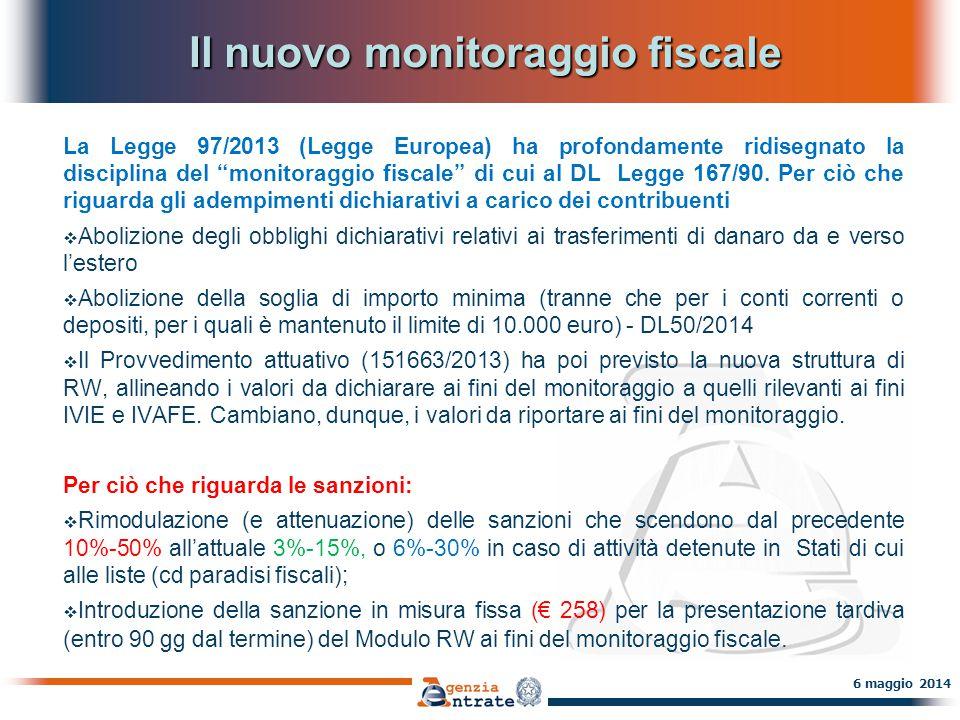 Il monitoraggio fiscale La dichiarazione di attività e investimenti all'estero 5 aprile 2014 Allo status di residente fiscale discende anche l'obbligo, ricorrendone i presupposti, di adempiere alle norme in tema di monitoraggio fiscale (DL 167/90), che per le PF consiste nella compilazione del Modulo RW.