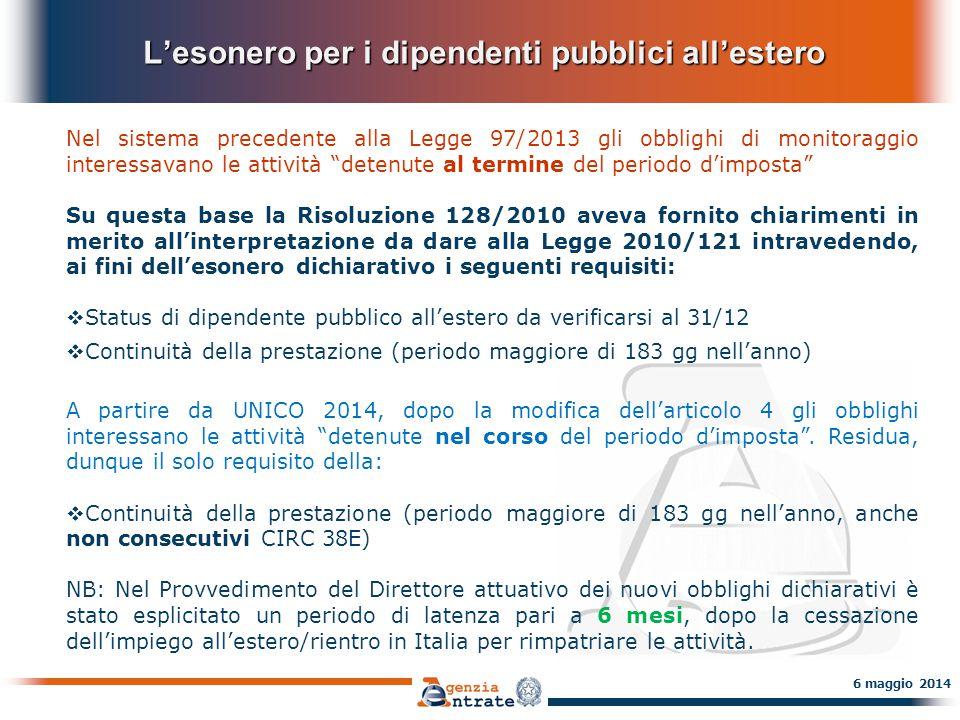 L'esonero per i dipendenti pubblici all'estero L'esonero per i dipendenti pubblici all'estero 6 maggio 2014 E se non si rientra nei casi di esonero soggettivo specifici per i lavoratori della PA.