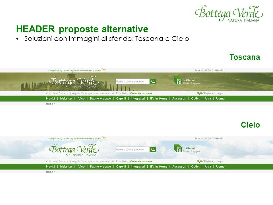 HEADER proposte alternative Soluzioni con immagini di sfondo: Toscana e Cielo Toscana Cielo