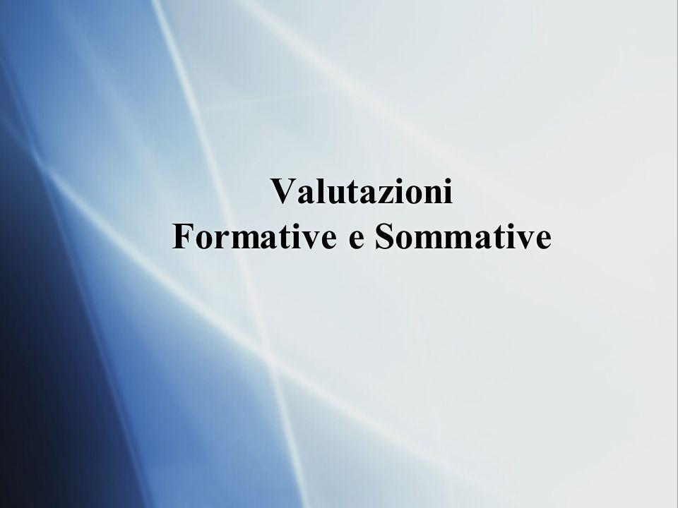 Valutazioni Formative e Sommative