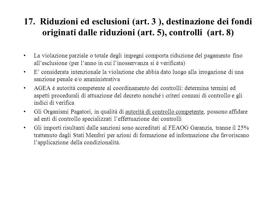 17. Riduzioni ed esclusioni (art. 3 ), destinazione dei fondi originati dalle riduzioni (art.