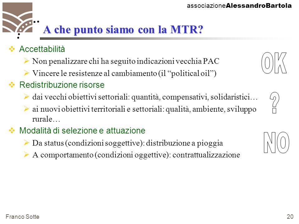 associazione AlessandroBartola Franco Sotte 20 A che punto siamo con la MTR.