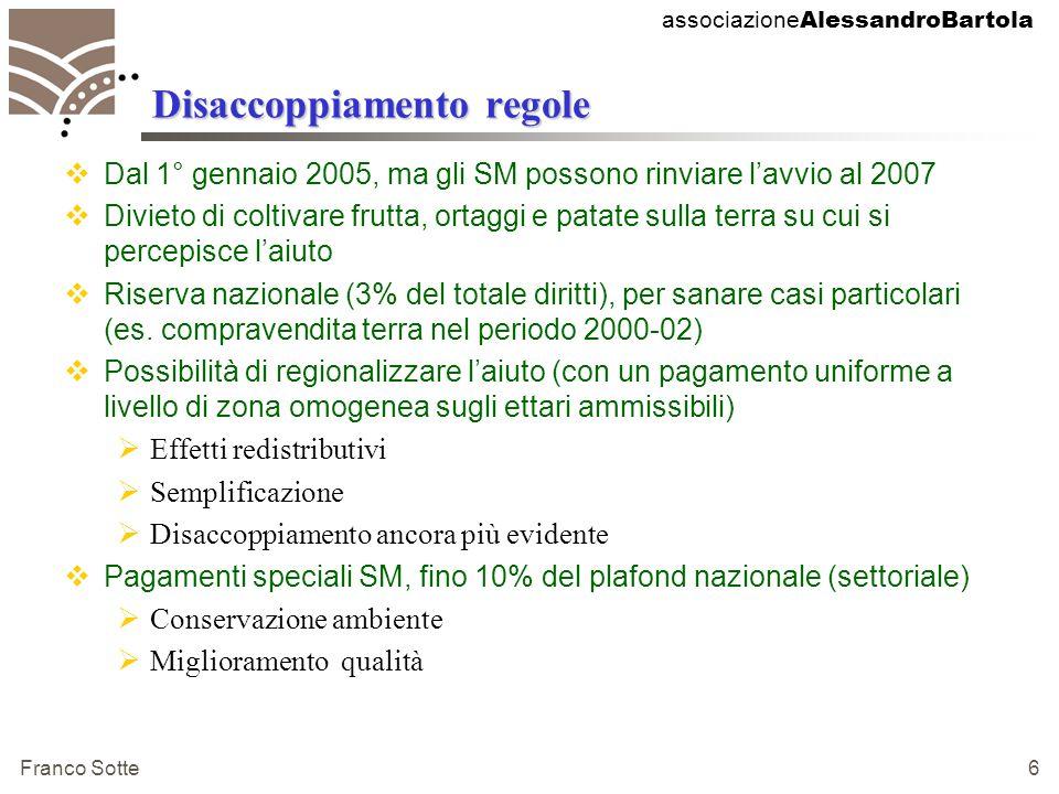 associazione AlessandroBartola Franco Sotte 7 Condizionalità  La condizionalità ecologica diventa obbligatoria.