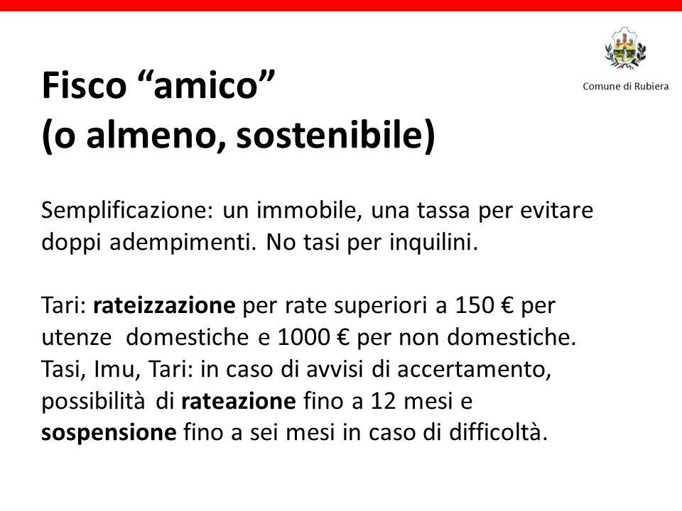 Fisco amico (o almeno, sostenibile) Semplificazione: un immobile, una tassa per evitare doppi adempimenti.