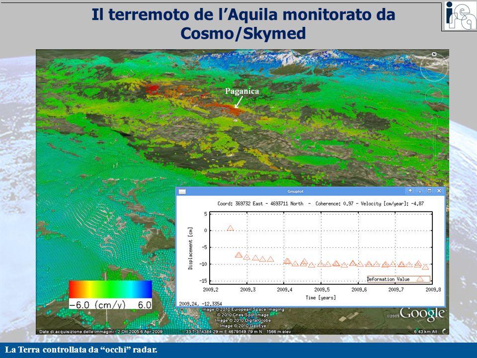 """La Terra controllata da """"occhi"""" radar. Il terremoto de l'Aquila monitorato da Cosmo/Skymed"""