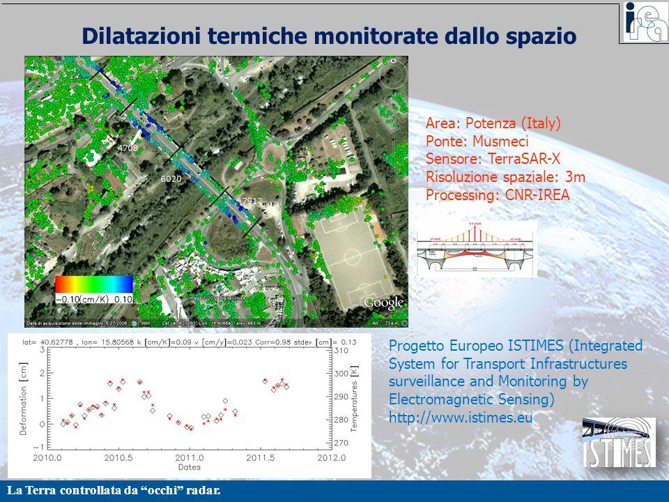 """La Terra controllata da """"occhi"""" radar. Dilatazioni termiche monitorate dallo spazio Area: Potenza (Italy) Ponte: Musmeci Sensore: TerraSAR-X Risoluzio"""