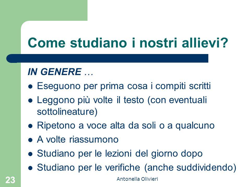 Antonella Olivieri Come studiano i nostri allievi.