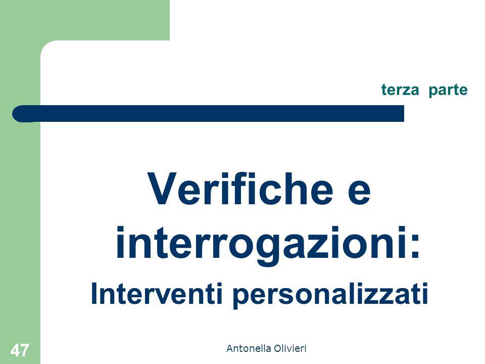 Antonella Olivieri terza parte Verifiche e interrogazioni: Interventi personalizzati 47