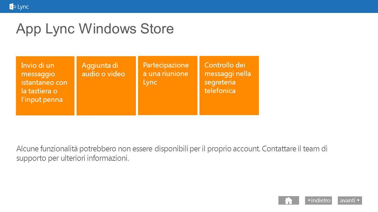 next avantiindietro Che cos è l app Lync di Windows Store.
