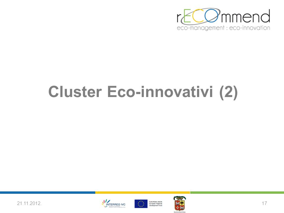 Cluster Eco-innovativi (2) 21.11.2012.17