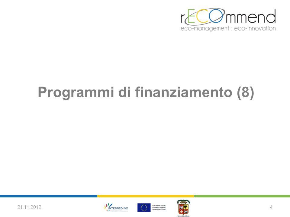 Programmi di finanziamento (8) 21.11.2012.4