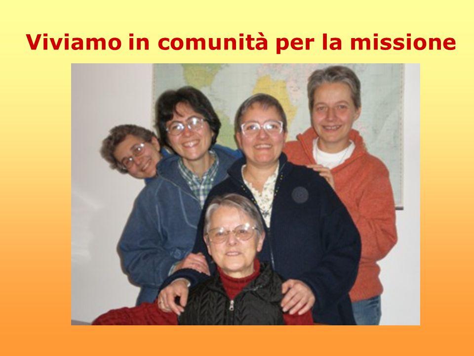 Viviamo in comunità per la missione