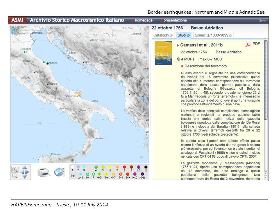 HAREISEE meeting - Trieste, 10-11 July 2014 Border earthquakes: Northern and Middle Adriatic Sea