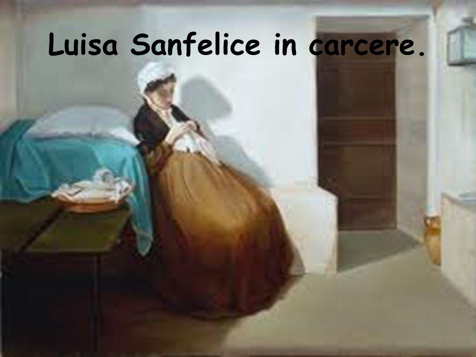 Il dipinto eseguito nel 1874 raffigura Luisa Sanfelice entro una cella.